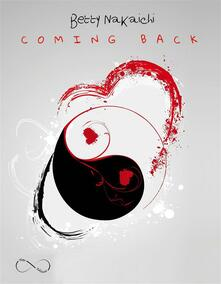 Coming Back - Betty Nakaichi - ebook