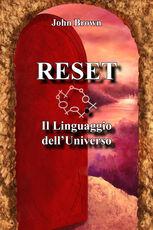 Libro Reset. Il linguaggio dell'universo John Brown