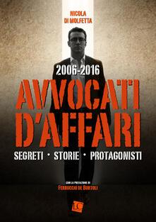 Tegliowinterrun.it 2006-2016. Avvocati d'affari. Segreti, storie, protagonisti Image