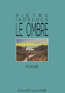 Le ombre - Pietro Iadeluca - copertina