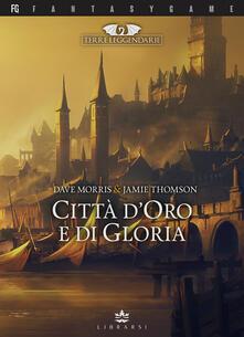 Tegliowinterrun.it Città d'oro e di gloria. Terre leggendarie. Vol. 2 Image