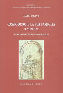 Camfeed.it Cassiodoro e la sua famiglia. Il vivarium. Nuove ricerche storico-archeologiche Image