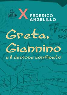 Camfeed.it Greta, Gannino e il demone confinato Image