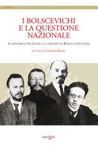 I bolscevichi e la questione nazionale. La polemica tra Lenin e il «gruppo di Baugy» (1915-1916)