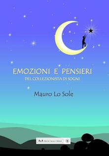 Emozioni e pensieri del collezionista di sogni - Mauro Lo Sole - copertina