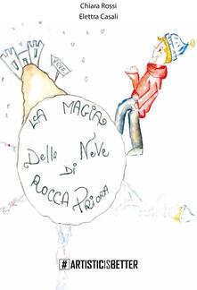 Voluntariadobaleares2014.es La magia della neve di Rocca Priora. La storia di Nevino e Biancofiore. Ediz. illustrata Image