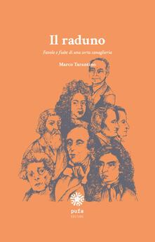 Il raduno. Favole e fiabe di una certa canaglieria - Marco Tarantino - copertina