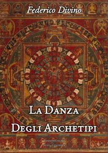 La danza degli archetipi. Riflessioni di psicoantropologia filosofica.pdf