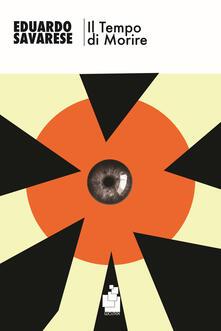 Il tempo di morire - Eduardo Savarese - copertina