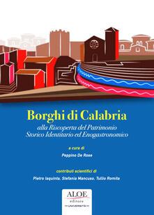 Premioquesti.it Borghi di Calabria. Alla riscoperta del patrimonio storico identitario ed enogastronomico Image