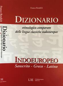 Dizionario etimologico comparato delle lingue classiche indoeuropee. Dizionario indoeuropeo (sanscrito-greco-latino).pdf