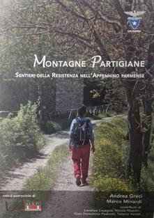 Lpgcsostenible.es Montagne Partigiane. Sentieri della Resistenza nell'Appennino parmense Image