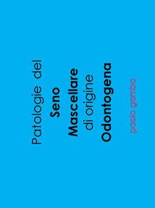 Librisulladiversita.it Patologie del seno mascellare di origine odontogena Image