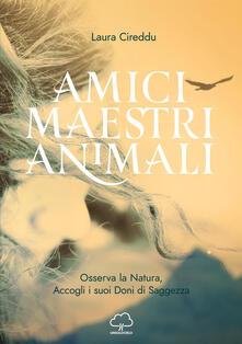 Birrafraitrulli.it Amici maestri animali. Osserva la natura, accogli i suoi doni di saggezza Image