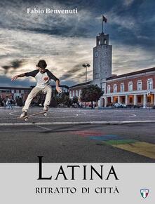 Nordestcaffeisola.it Latina. Ritratto di città Image