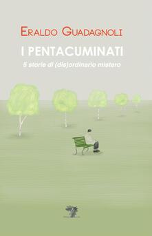 Aboutschuster.de I pentacuminati. 5 storie di (dis)ordinario mistero Image