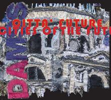 Città future - Daniela Arnoldi,Marco Sarzi-Sartori - copertina