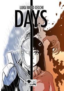 Days. Ediz. italiana - Luigi Bigio Cecchi - copertina