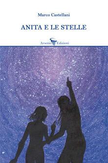Anita e le stelle - Marco Castellani - copertina