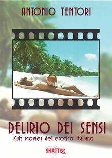 Squillogame.it Delirio dei sensi. Cult movies dell'erotico italiano Image