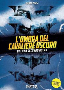 Vitalitart.it L' ombra del Cavaliere oscuro. Batman secondo Nolan Image