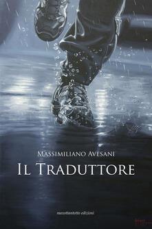 Il traduttore - Massimiliano Avesani - copertina