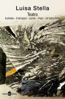 Teatro: Euthalia, Il terrazzo, Lamia, Frasi, Laltra Elide.pdf