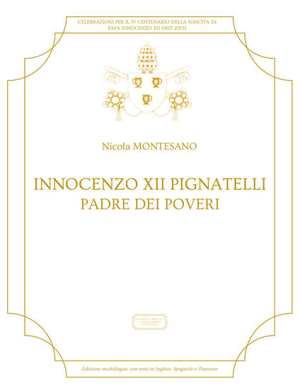 Innocenzo XII Pignatelli. Padre dei poveri. Ediz. spagnola, inglese e francese - Nicola Montesano - copertina