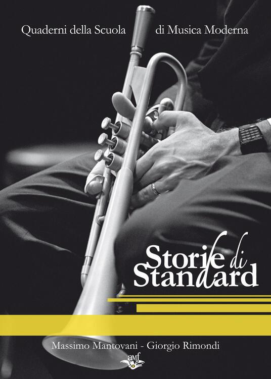 Storie di standard - Massimo Mantovani,Giorgio Rimondi - copertina