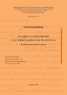 Guardia Sanframondi e le processioni di penitenza - Vincenzo Morone - copertina