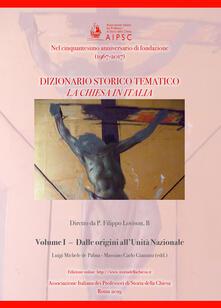Voluntariadobaleares2014.es La Chiesa in Italia. Dizionario storico-tematico. Vol. 1: Dalle origini all'unità nazionale. Image