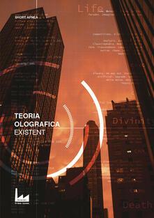 Existent. Teoria olografica. Vol. 2 - copertina