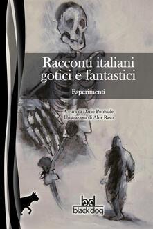 Antondemarirreguera.es Esperimenti. Racconti italiani gotici e fantastici Image