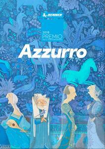 Premio per il Contemporaneo Renner Italia. Catalogo 2018 Azzurro - copertina