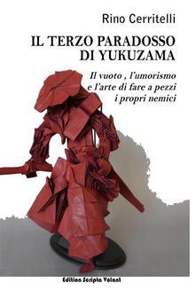 Il terzo paradosso di Yukuzama - Rino Cerritelli - ebook