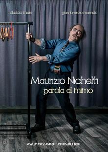 Maurizio Michetti. Parola al mimo - Claudio Miani,Gianlorenzo Masedu - copertina
