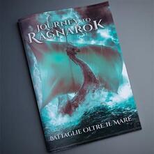 Premioquesti.it Journey to Ragnarok. Battaglie oltre il mare Image