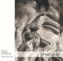 Tegliowinterrun.it Di tutti gli dèi. Rassegna d'arte contemporanea Image