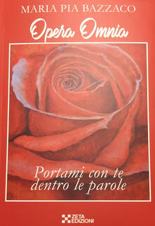Opera omnia - Maria Pia Bazzaco - copertina