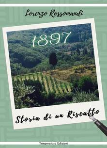 1897. Storia di un riscatto - Lorenzo Rossomandi - copertina