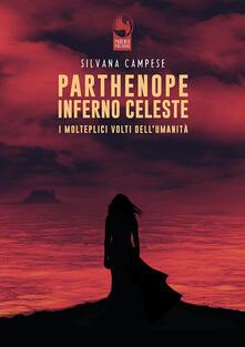 Associazionelabirinto.it Parthenope Inferno Celeste. I molteplici volti dell'umanità Image