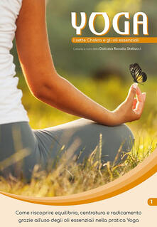 Vitalitart.it I sette Chakra e gli oli essenziali. Yoga e oli essenziali. Vol. 1 Image