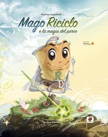 Lpgcsostenible.es Mago Riciclo e la magia del parco. Ediz. illustrata Image