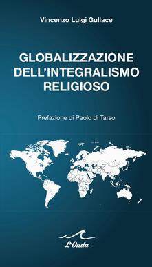 Radiospeed.it Globalizzazione dell'integralismo religioso Image