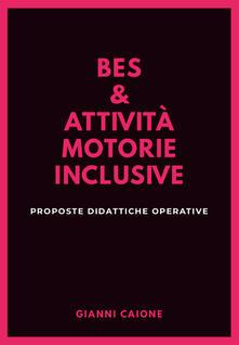 Ristorantezintonio.it Bes & attività motorie inclusive. Proposte didattiche operative Image