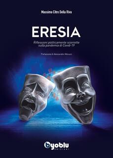 Libro Eresia Citro Della Riva Massimo