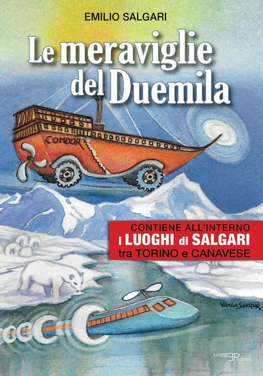 Le meraviglie del Duemila. Con «I luoghi di Salgari tra Torino e Canavese» - Emilio Salgari - copertina