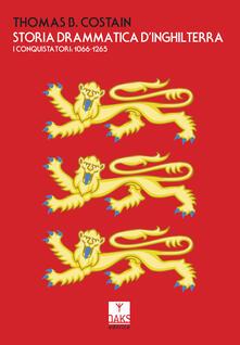 Ipabsantonioabatetrino.it Storia drammatica d'Inghilterra. I conquistatori: 1066-1265 Image