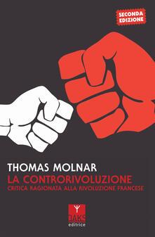 Tegliowinterrun.it La controrivoluzione. Critica ragionata alla rivoluzione francese Image