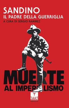 Sandino, il padre della guerriglia - copertina